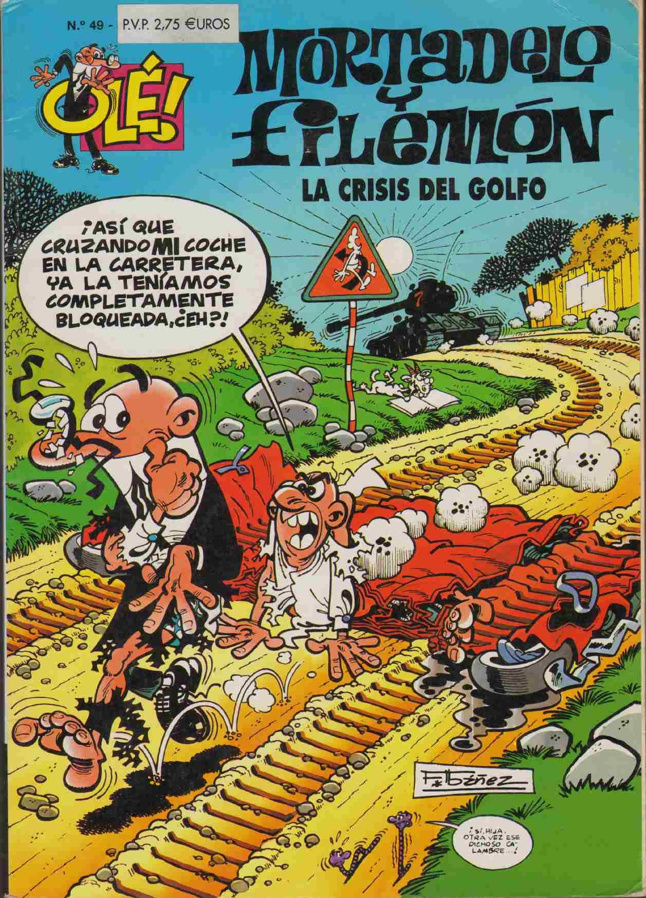 OLE MORTADELO Y FILEMON Nº 49 CRISIS DEL GOLFO