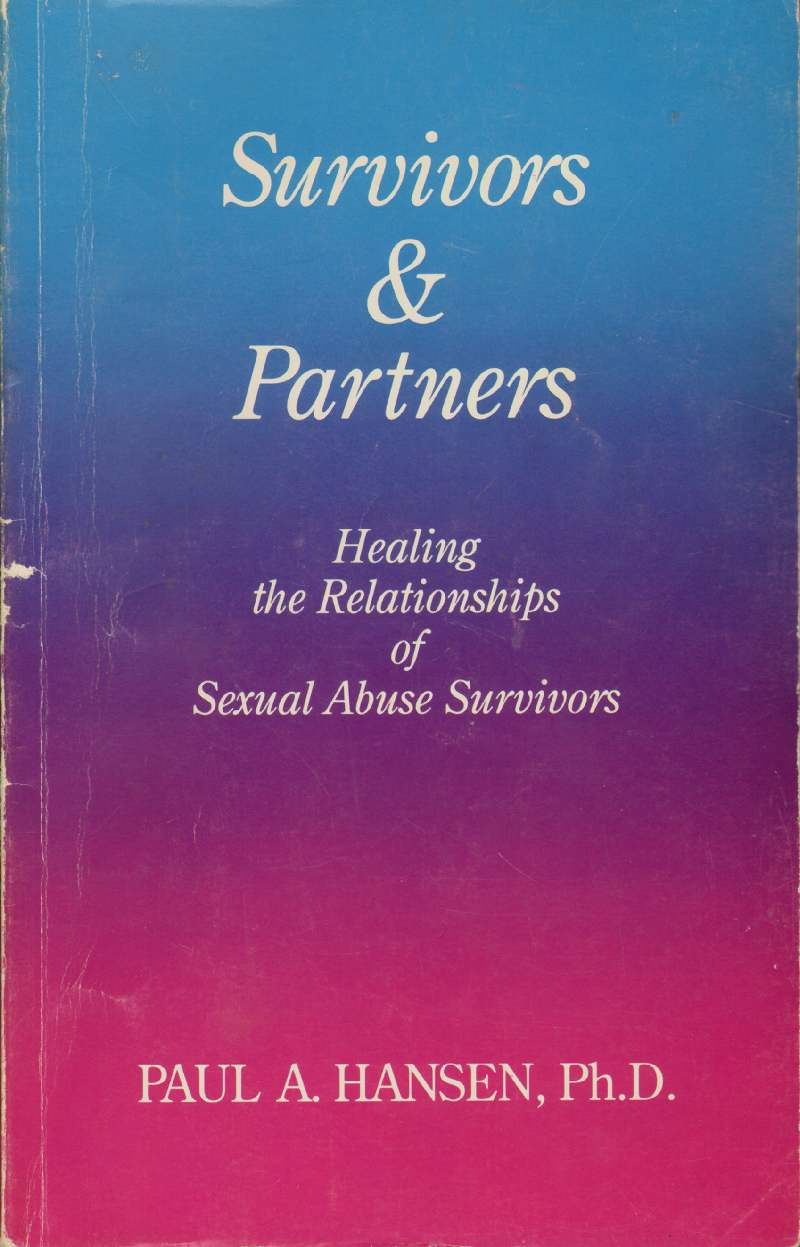 Image for SURVIVORS & PARTNERS Healing the Relationships of Sexual Abuse Survivors