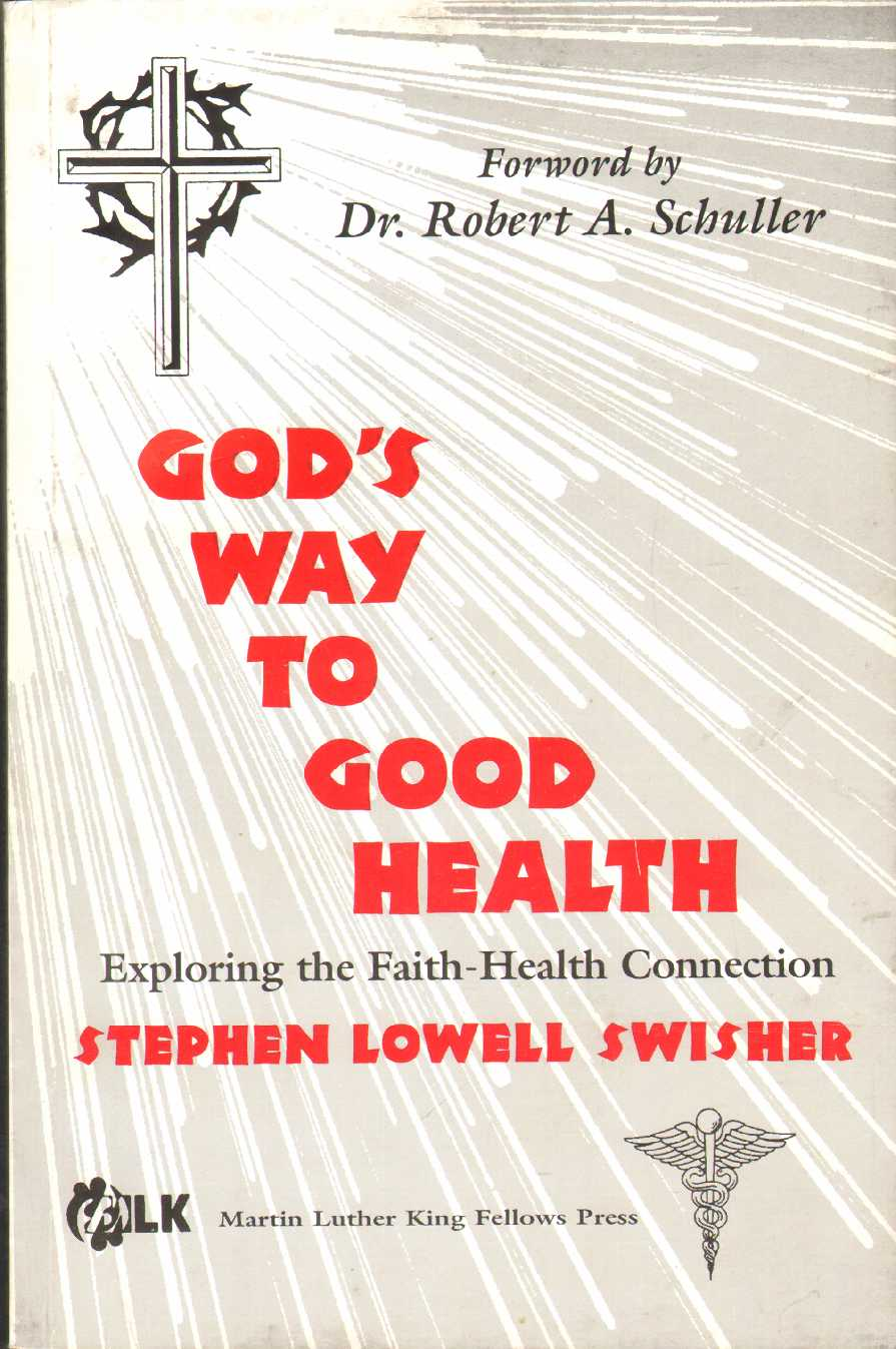 Image for GOD'S WAY TO GOOD HEALTH Exploring the Faith-Health Connection