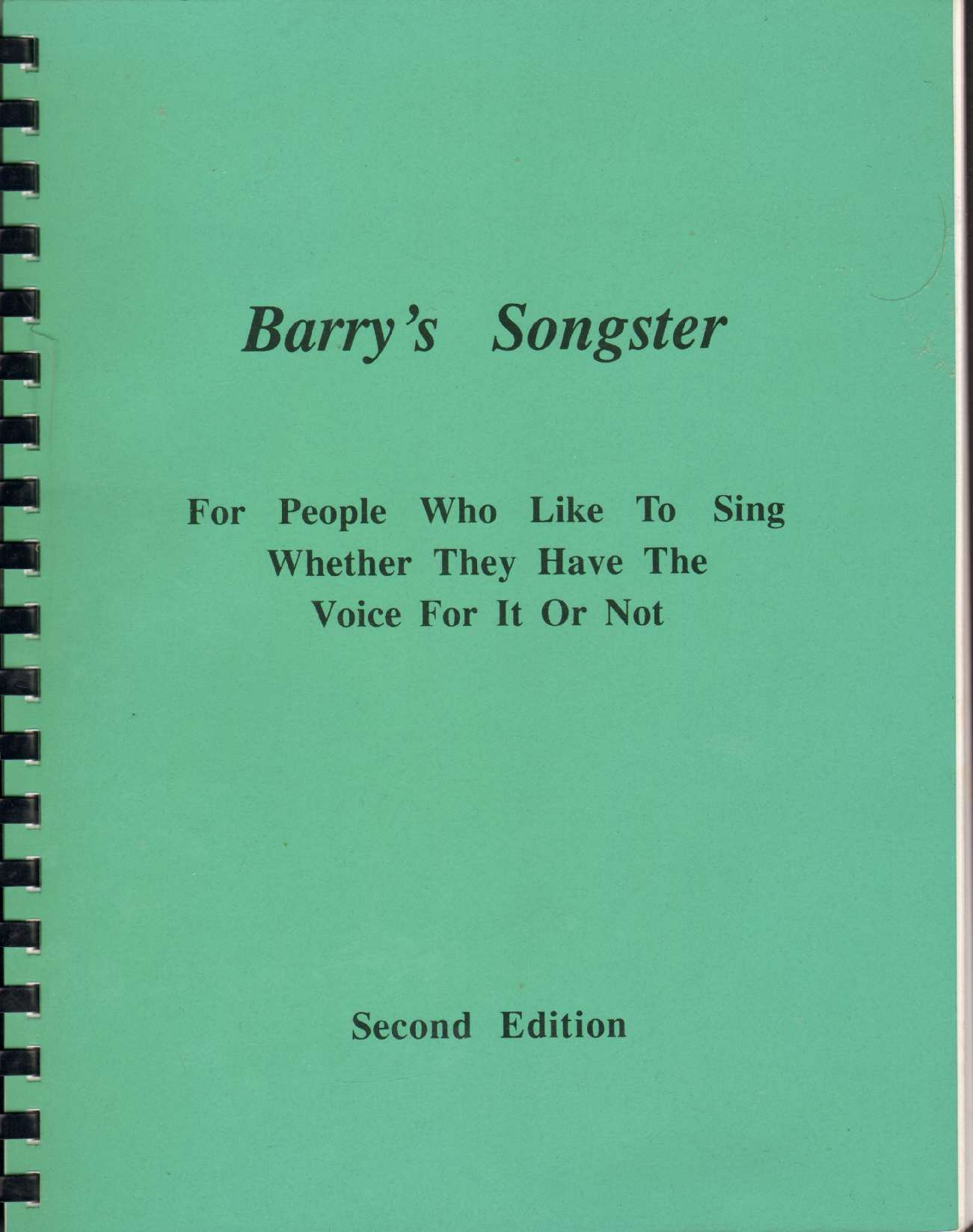 BARRY'S SONGSTER For People Who like to Sing Whether They Have the Voice for it or Not