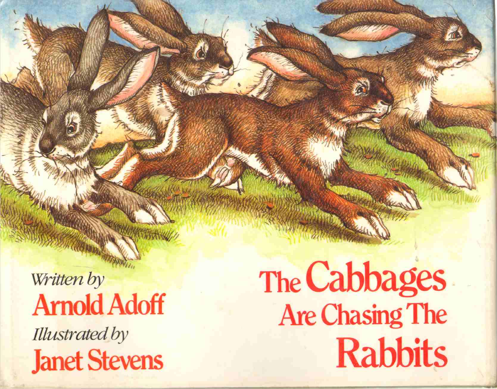 THE CABBAGES ARE CHASING THE RABBITS, Adoff, Arnold