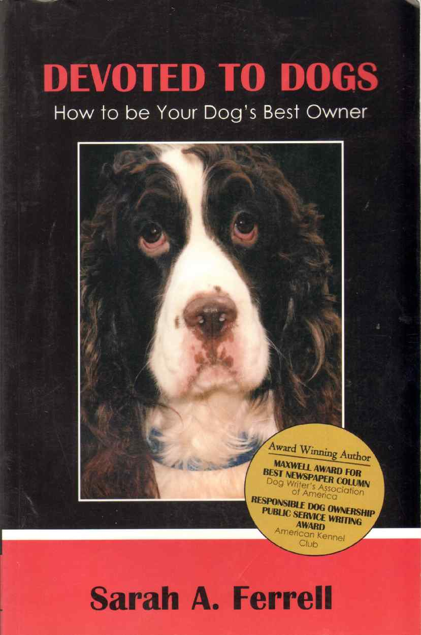 Image for DEVOTED TO DOGS How to be Your Dog's Best Owner