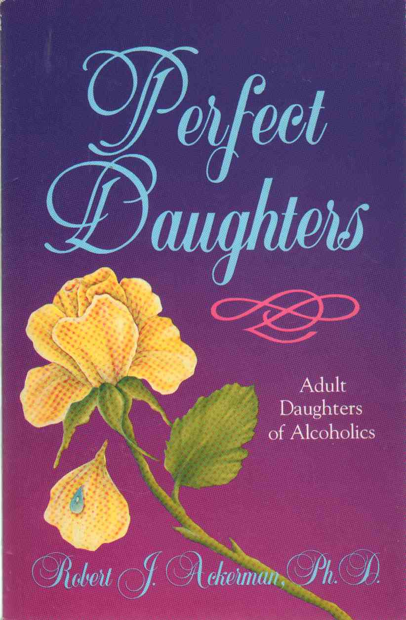 Image for Perfect Daughters Adult Daughters of Alcoholics