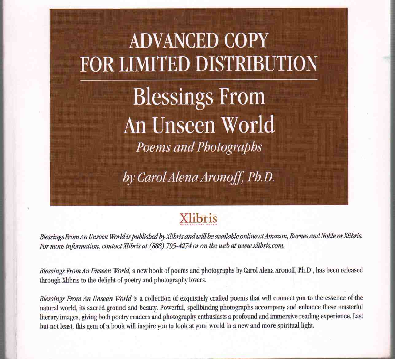 BLESSINGS FROM AN UNSEEN WORLD Poems and Photographa. Advanced Copy for Limited Distribution, Aronoff, Carol Alena