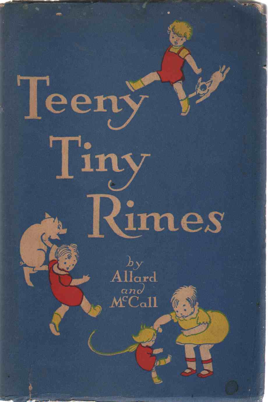 TEENY TINY RIMES With How to Use Teeny Tiny Rimes in Teaching Reading, Allard, Lucile and William McCall