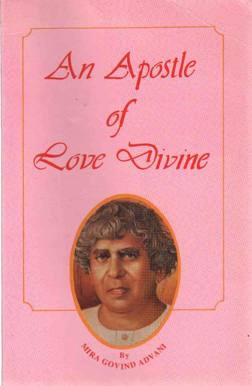 APOSTLE OF LOVE DIVINE Sadhu T. L. Vaswani, Advani, Mira Govind
