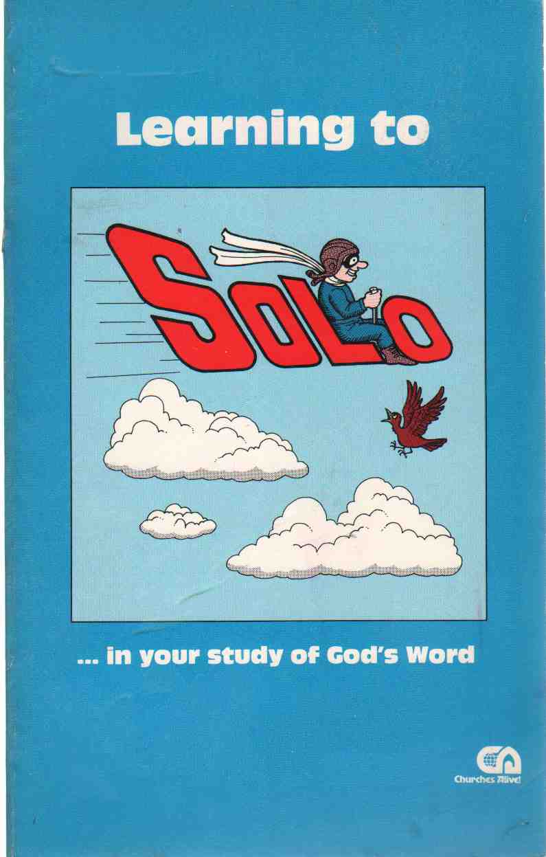 Image for LEARNING TO SOLO IN YOUR STUDY OF GOD'S WORD