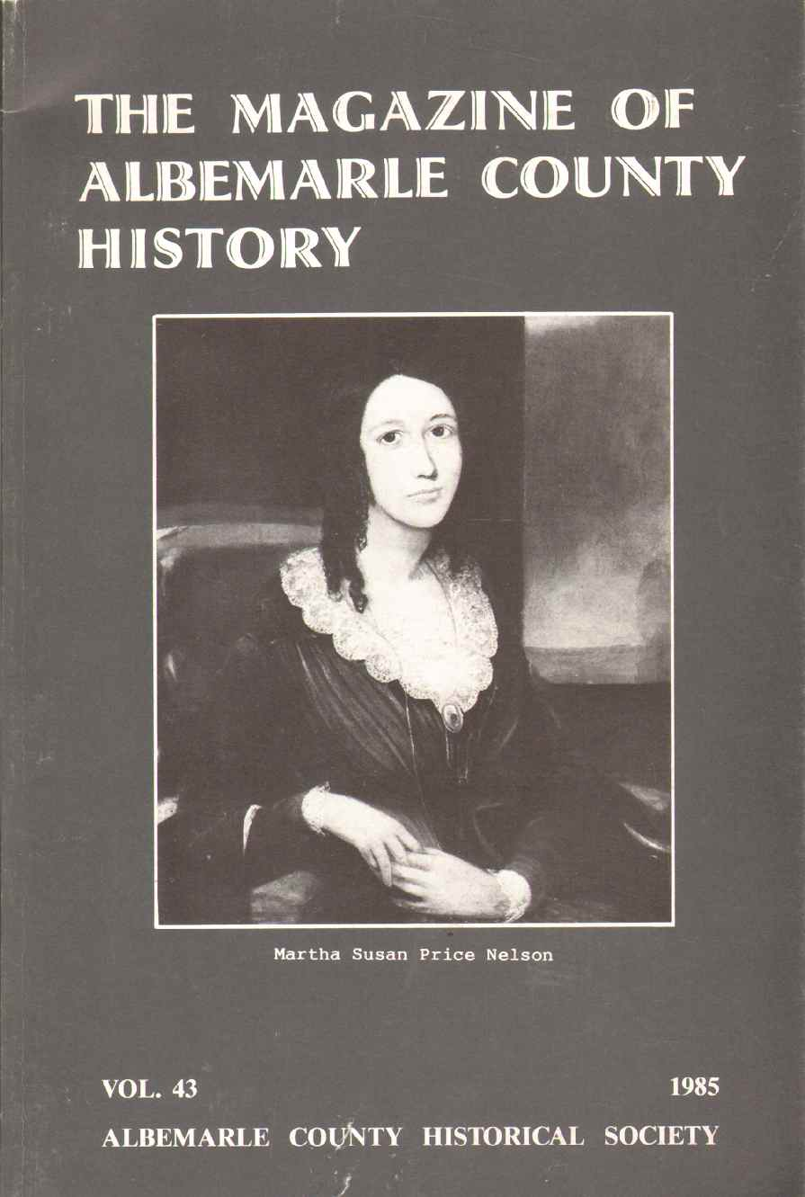 THE MAGAZINE OF ALBEMARLE COUNTY HISTORY Volume 43, Albemarle County Historical Society