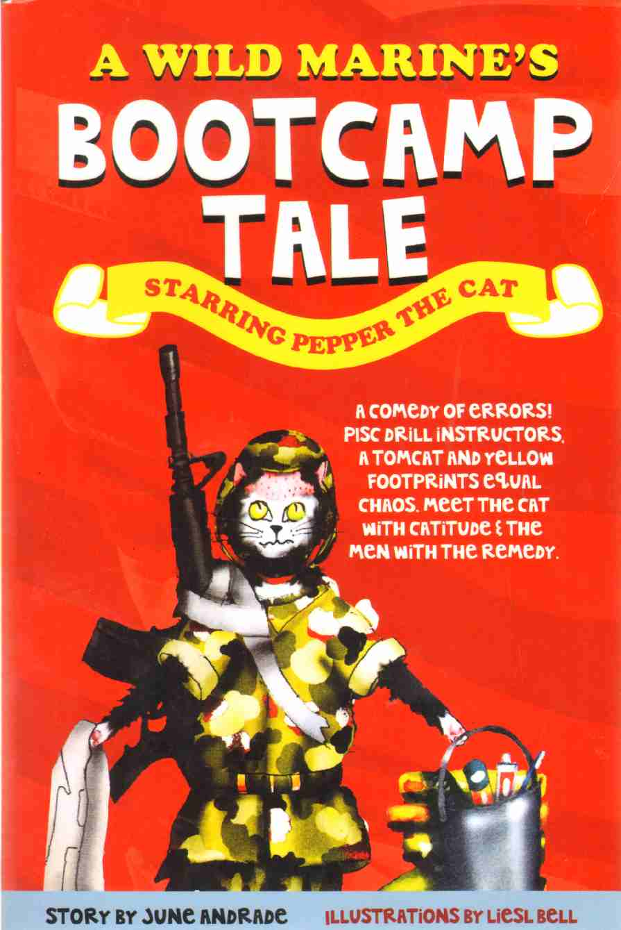 Image for A WILD MARINE'S BOOT CAMP TALE A Wild Marine's Boot Camp Tale: Starring Pepper the Cat