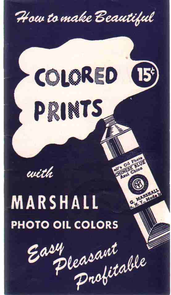 HOW TO MAKE BEAUTIFUL COLORED PRINTS WITH MARSHALL PHOTO OIL COLORS