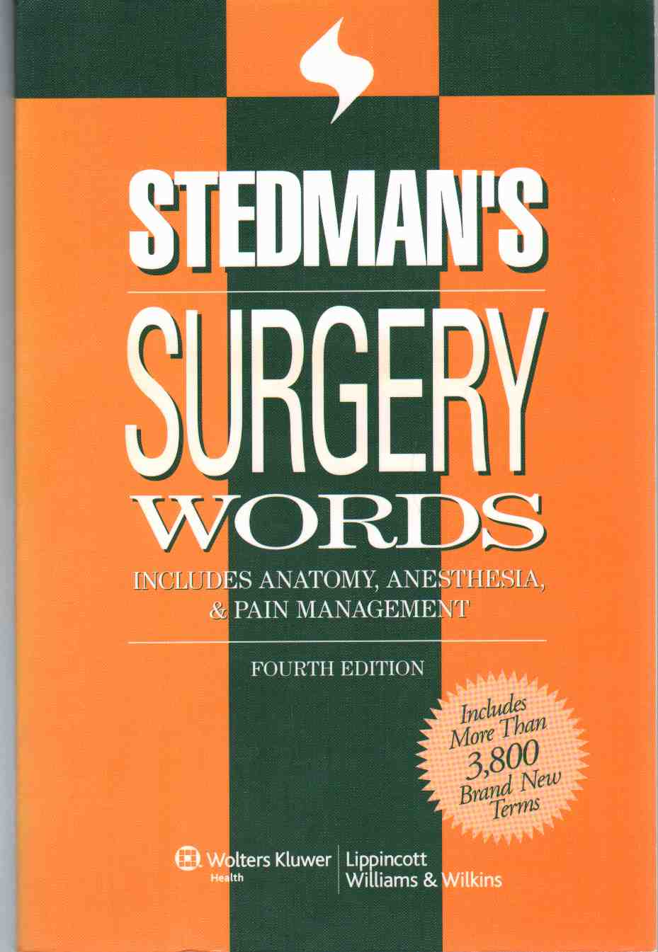 Image for STEDMAN'S SURGERY WORDS Includes Anatomy, Anesthesia & Pain Management