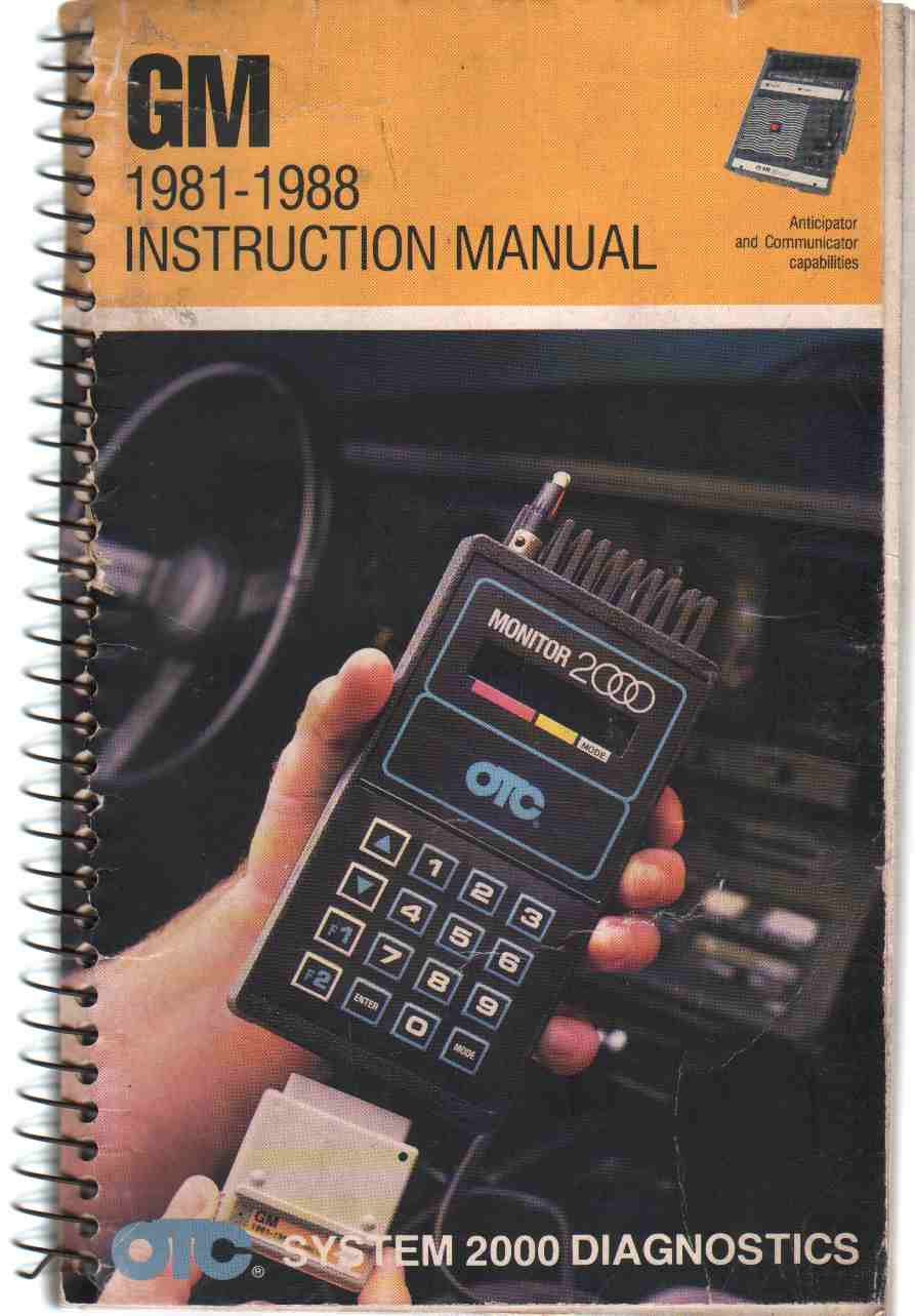 Image for GM 1981-1988 INSTRUCTION MANUAL Anticipator and Communicator Capabilities ... OTC System 2000 Diagnostics