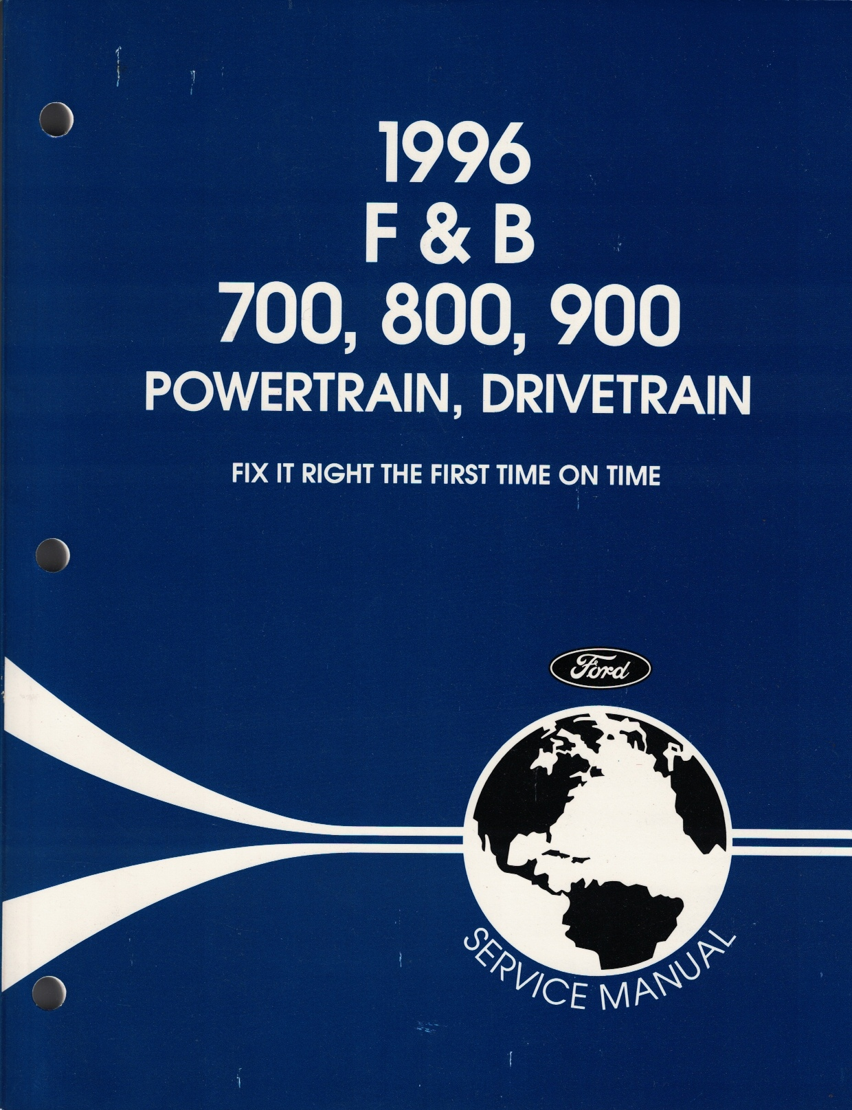 Image for 1996 Ford F & B 700, 800, 900 Powertrain, Drivetrain And Body, Chassis Service Manual (2 Volume Set)