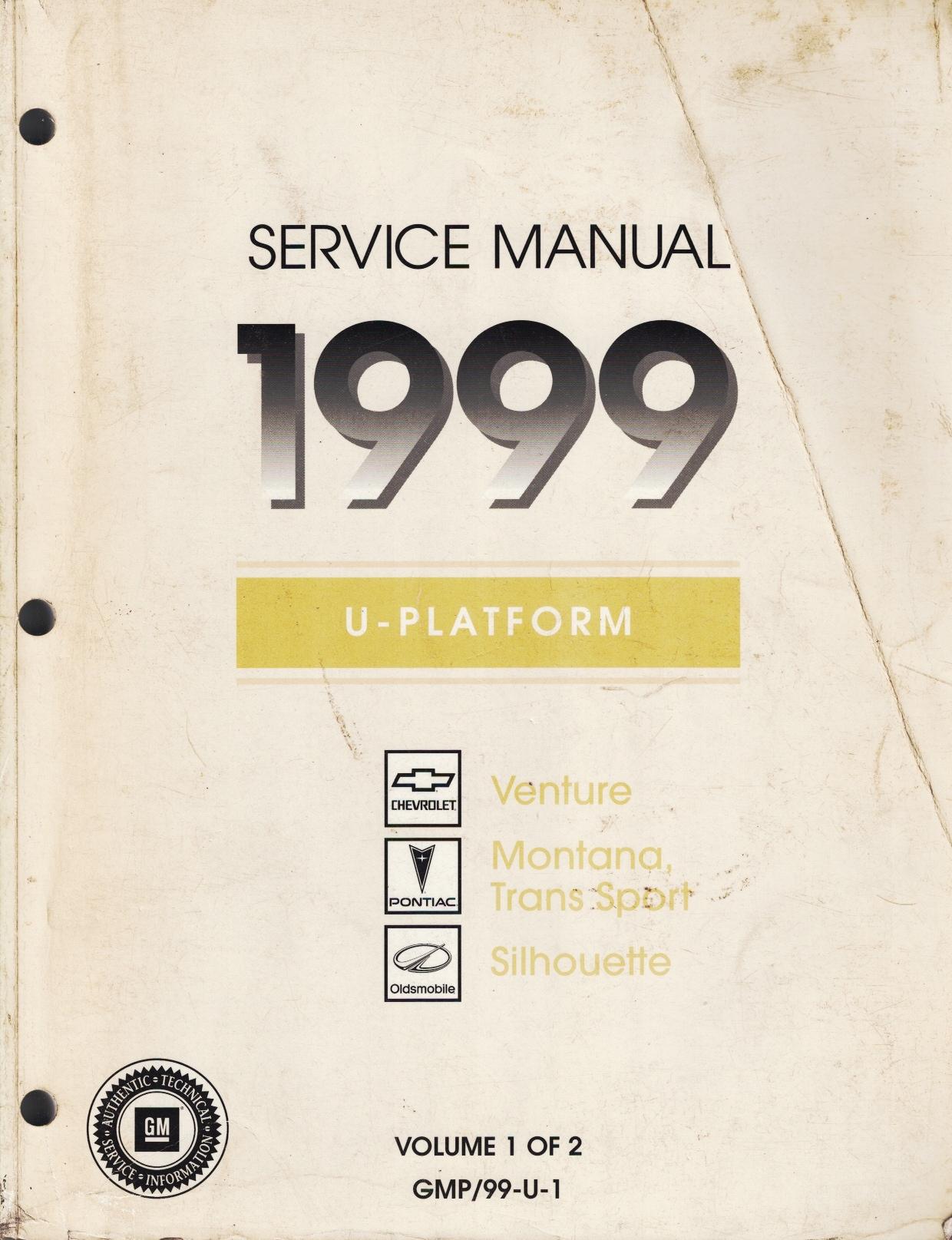Image for 1999 U-Platform - Chevrolet Venture, Pontiac Montana, Trans Sport, Oldsmobile Silhouette Service Manual (2 Volume Set)