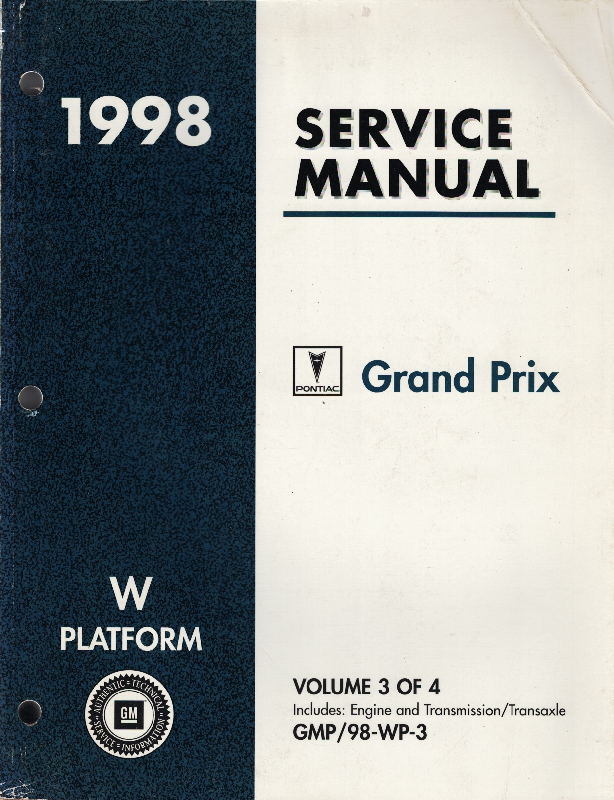 Image for 1998 W Platform - Pontiac Grand Prix Service Manual (Volume 3 Only) [Covers: Engine]