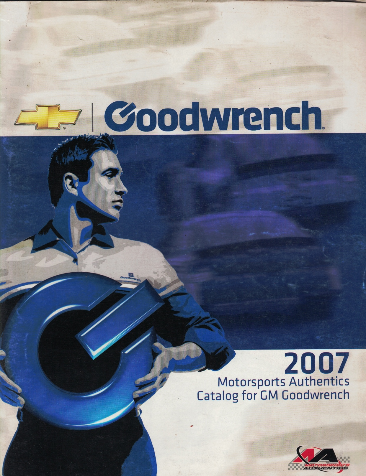 Image for 2007 Motorsports Authentics Catalog for GM Goodwrench