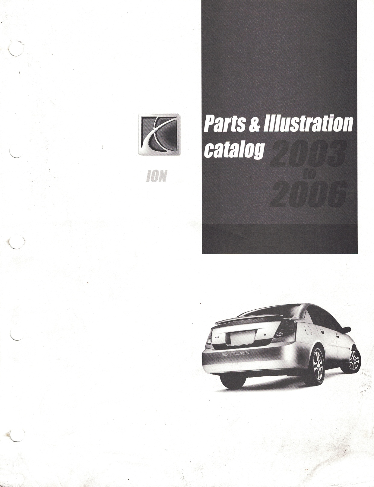 Image for 2003 to 2006 Saturn Ion Parts & Illustration Catalog [Loose-Leaf]