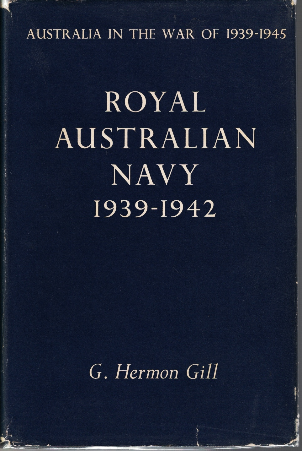 Image for Royal Australian Navy 1939-1942, and Royal Australian Navy 1942-1945 - 2 Volume Set (Australia in the War of 1939-1945)
