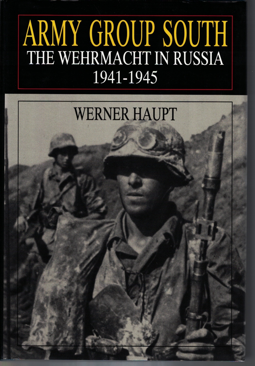 Image for Army Group South The Wehrmacht in Russia 1941-1945
