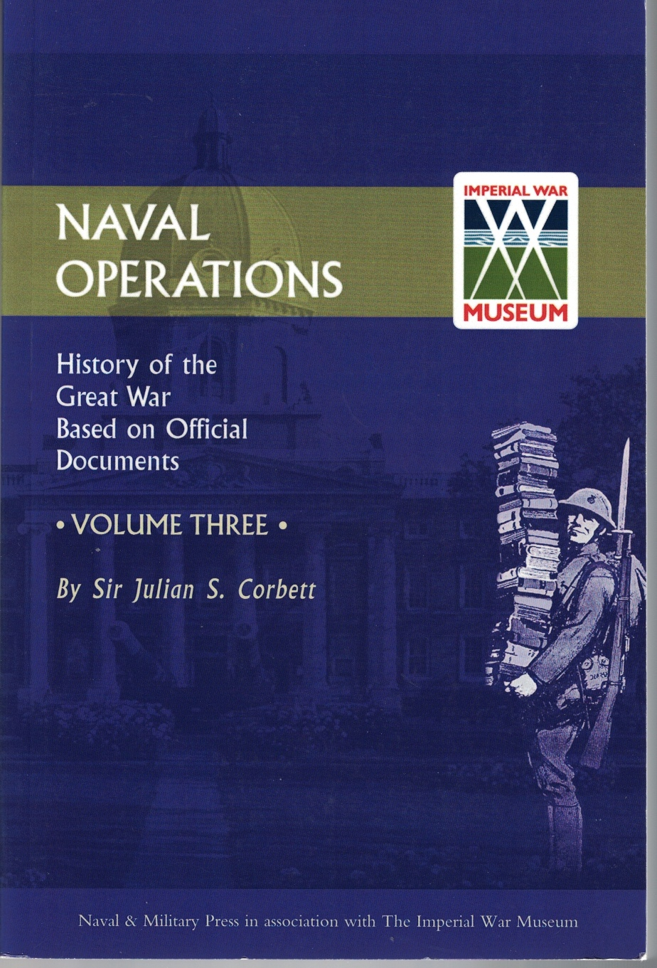Image for Naval Operations: History of the Great War Based on Official Documents, Volume III [3]
