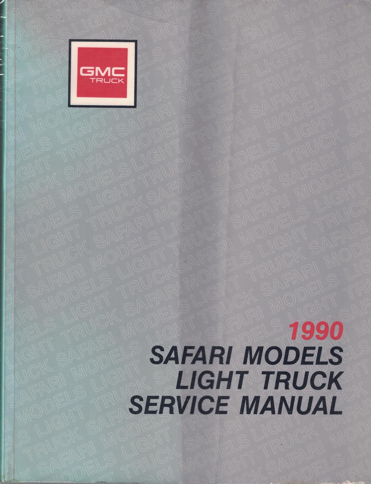 Image for 1990 GMC Truck - Safari Models Light Truck Service Manual