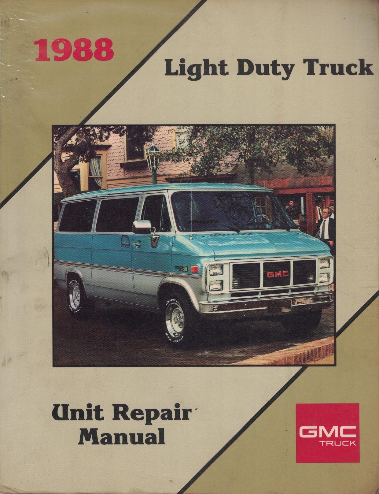 Image for 1988 GMC Light Duty Truck Unit Repair Manual [Original Service Manual]
