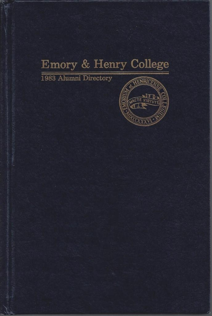 Emory And Henry College Alumni Directory 1983, Emory and Henry College Alumni