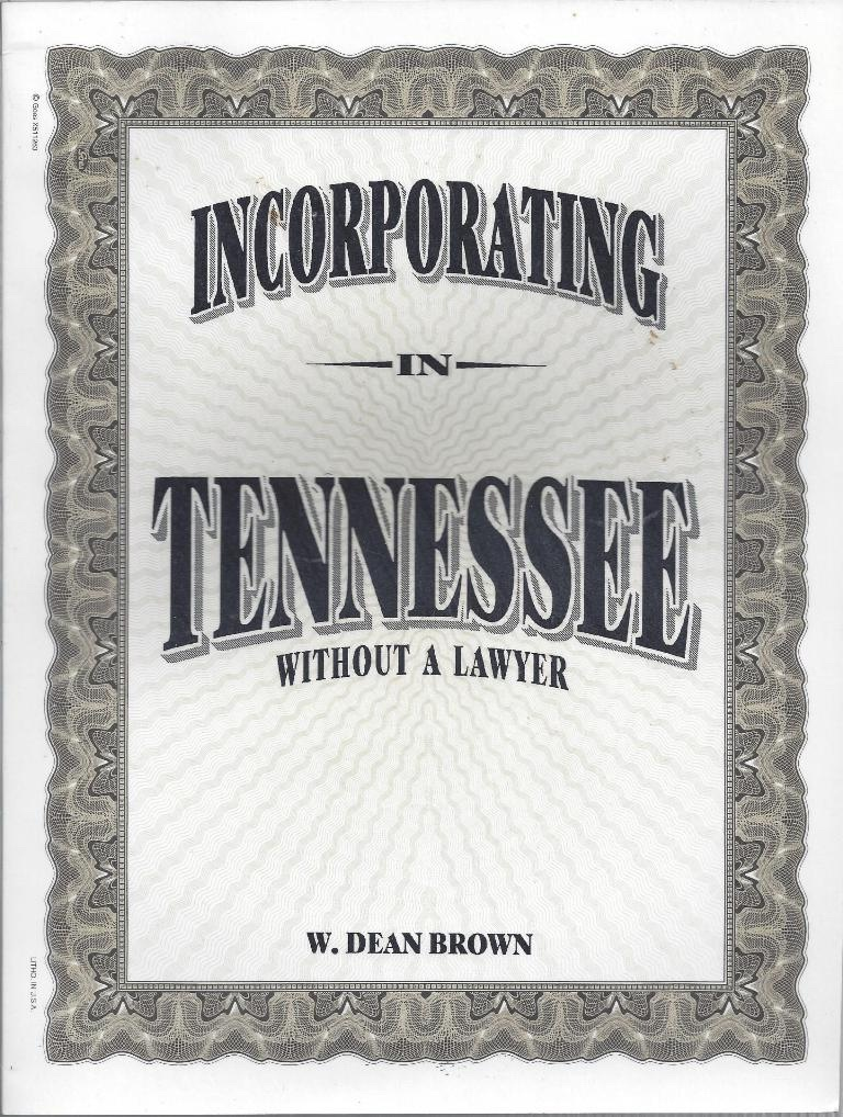 Incorporating in Tennessee Without a Lawyer, Brown, W. Dean