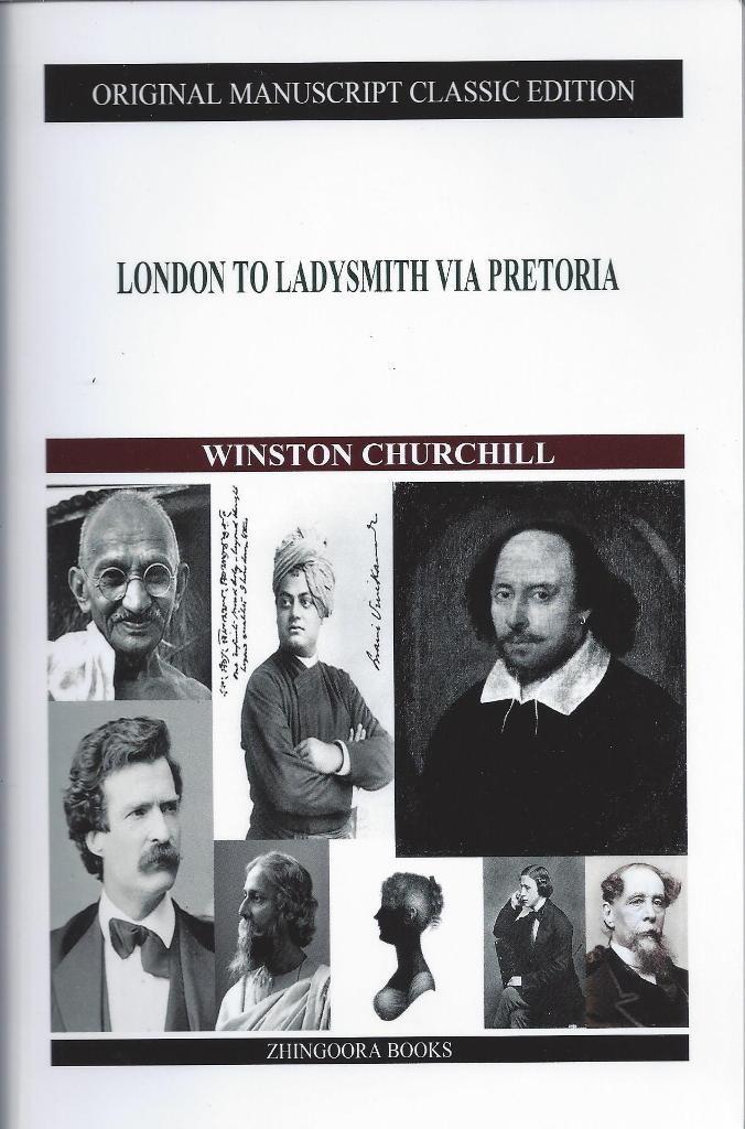London to Ladysmith Via Pretoria, Churchill, Winston