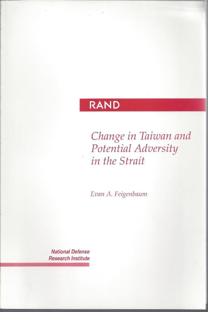 Change in Taiwan and Potential Adversity in the Strait, Feigenbaum, Evan A.