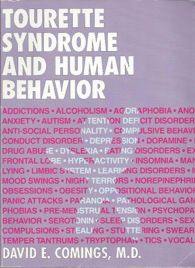 Tourette Syndrome and Human Behavior, Comings, David E.
