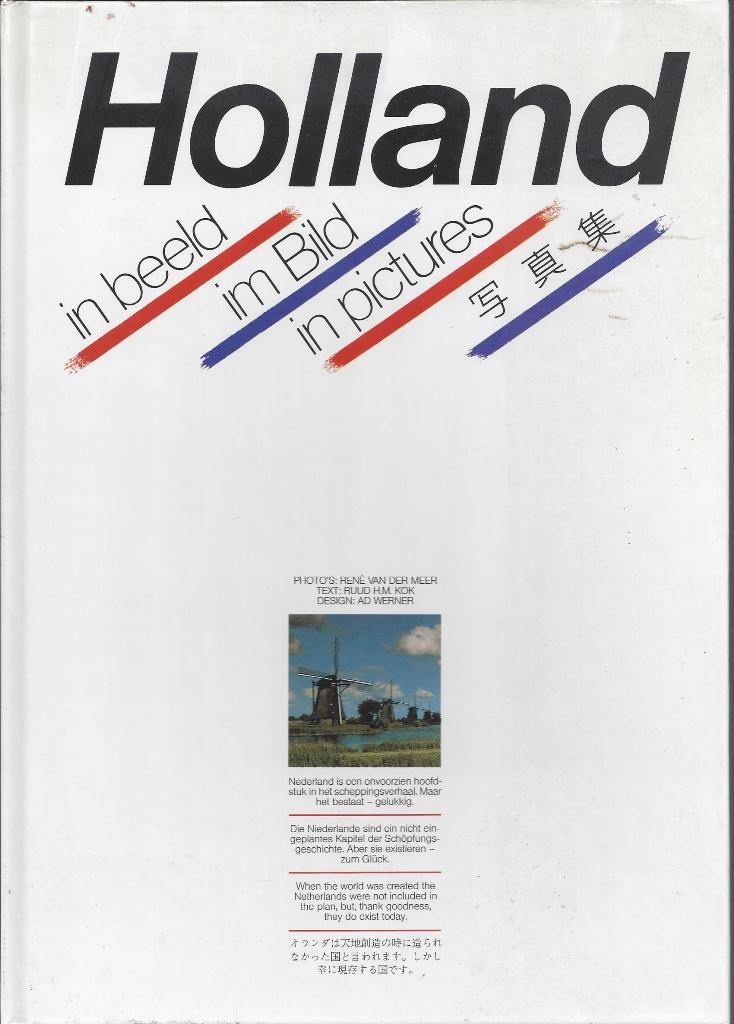 Holland in Pictures, Kok, Ruud H. M.