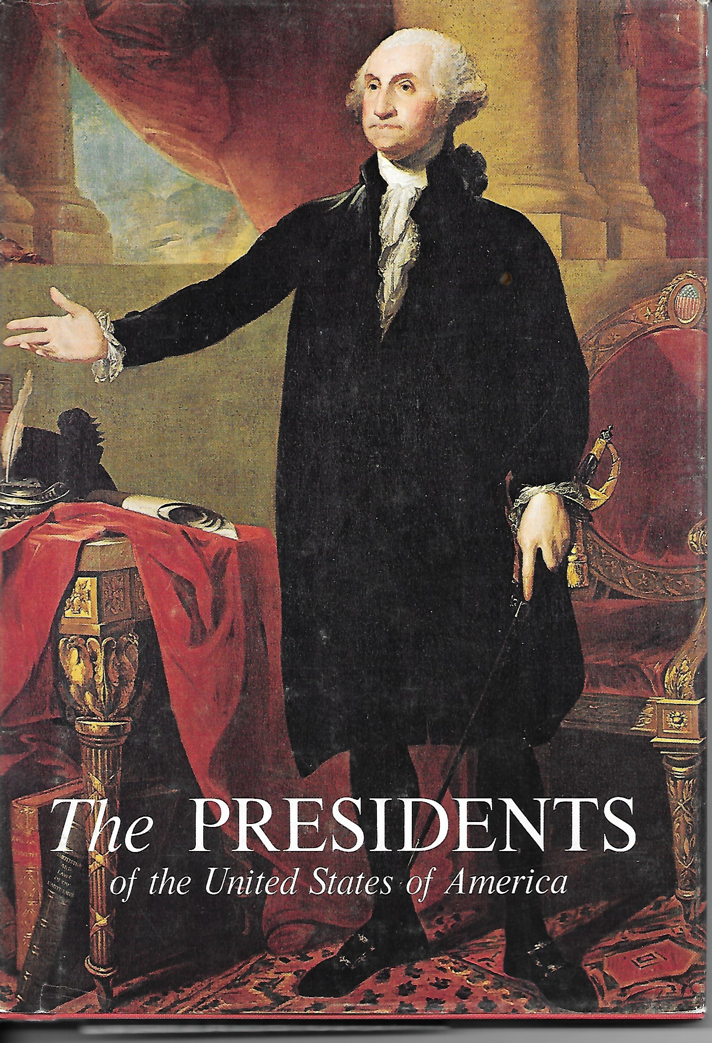 Image for The Presidents of the United States of America by Frank Freidel