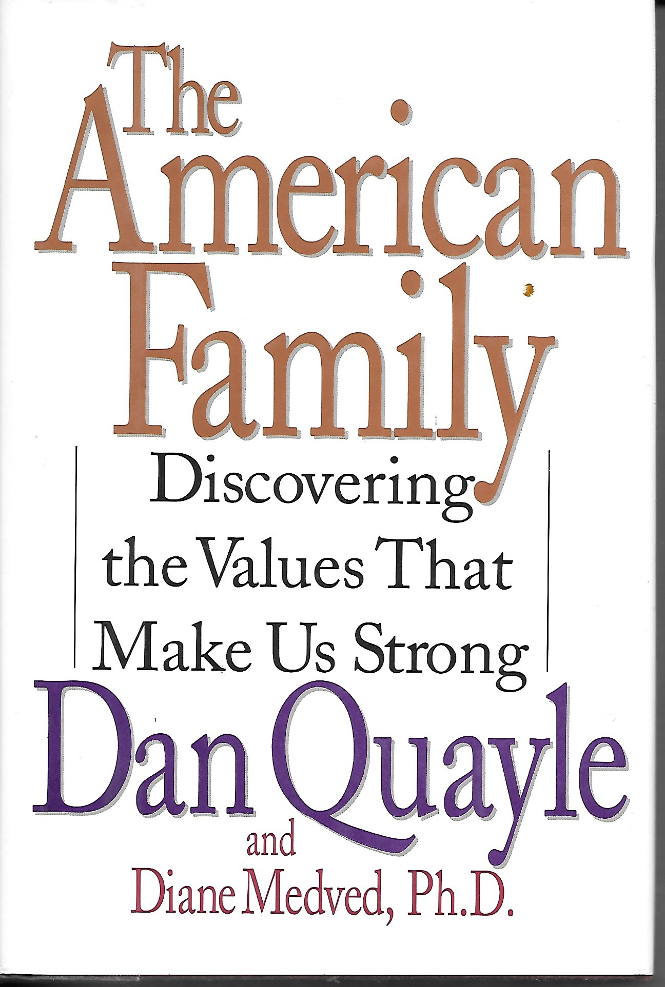 Image for The American Family Discovering the Values That Make Us Strong