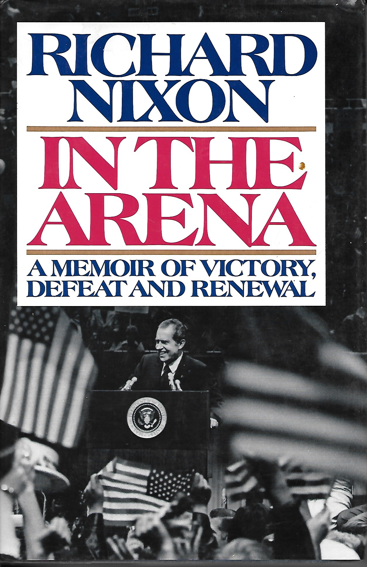 Image for In the Arena A Memoir of Victory, Defeat, and Renewal