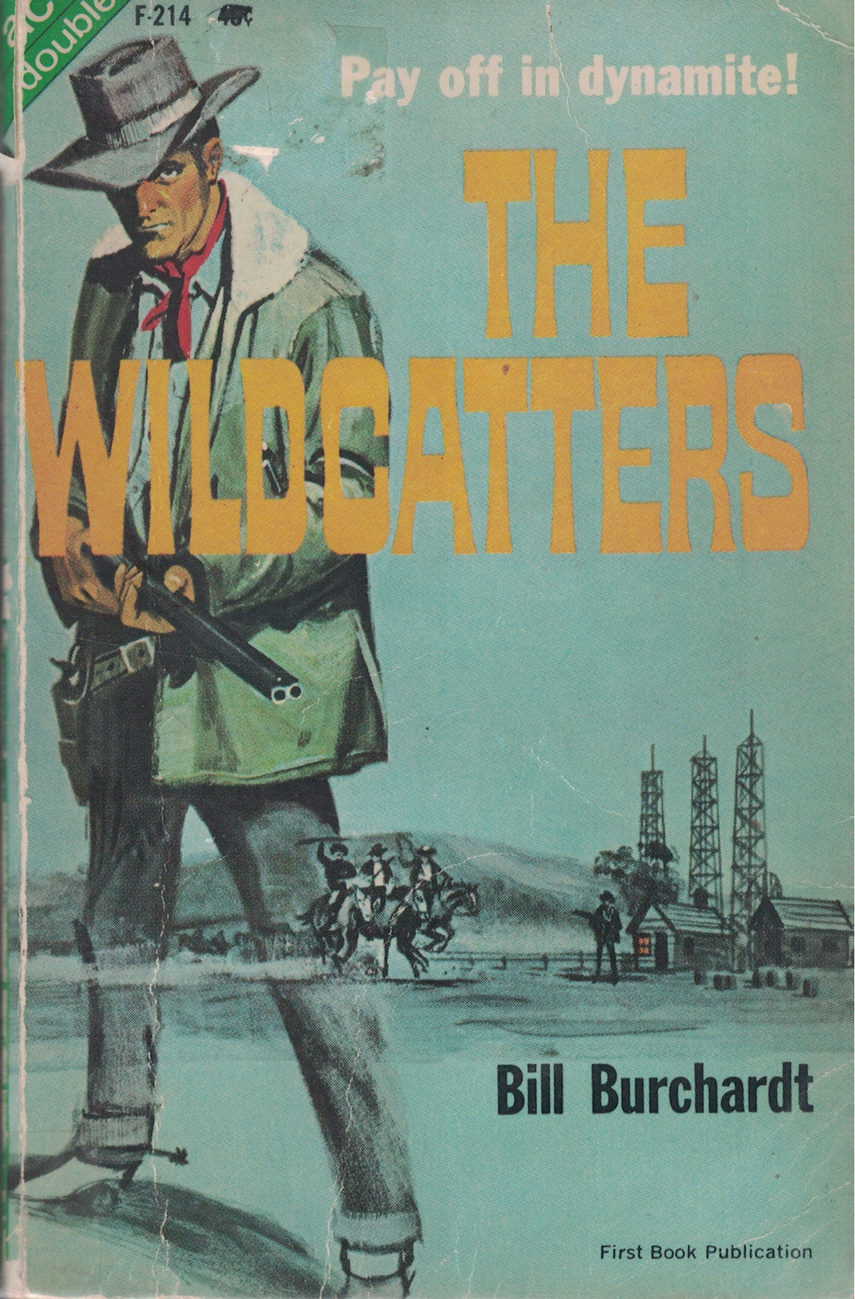 Image for Wildcatters And Man Form Colorado
