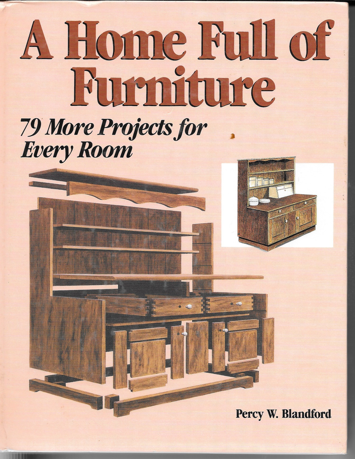 Image for A Home Full Of Furniture 79 More Furniture Projects for Every Room