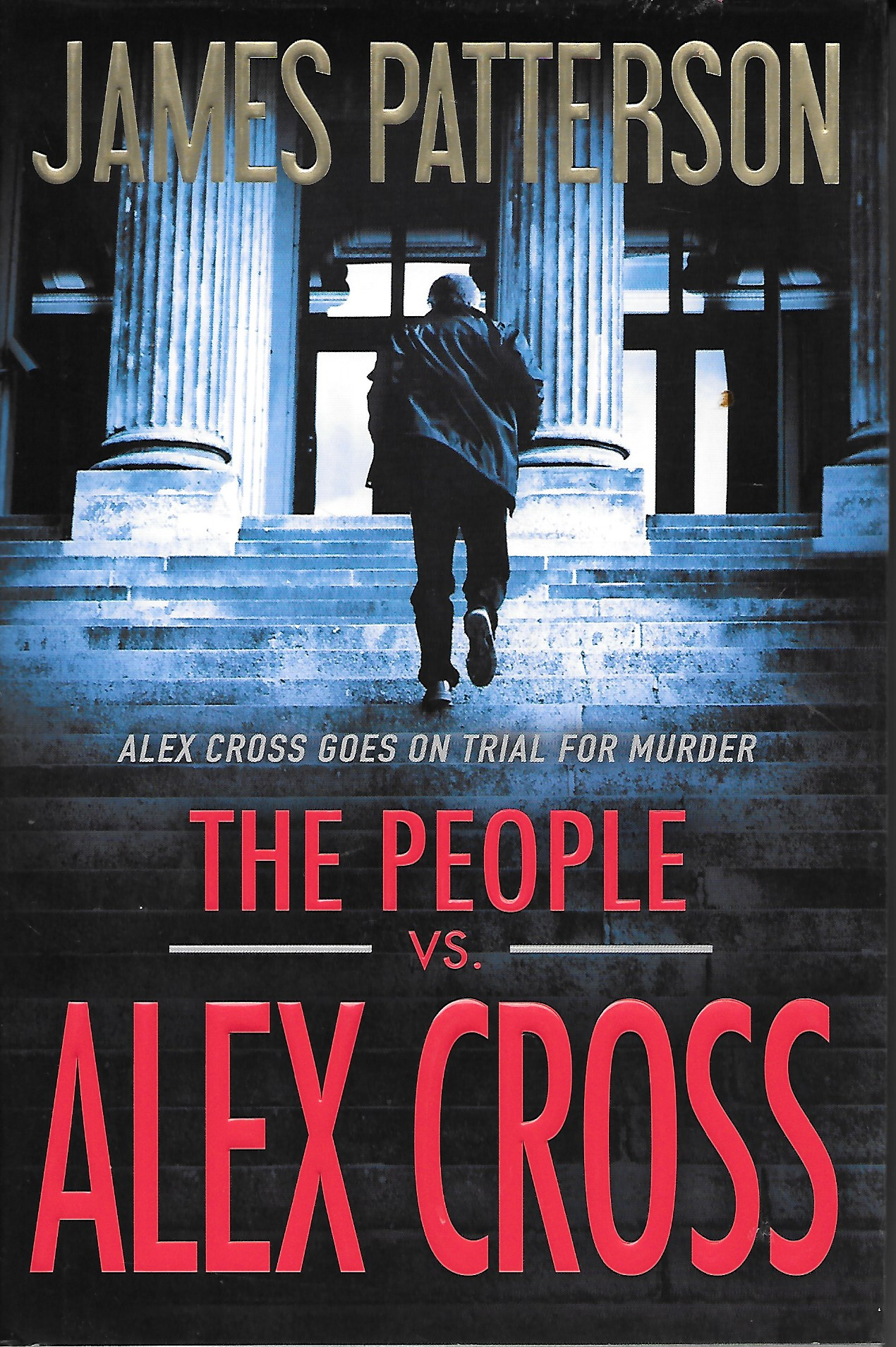 Image for The People Vs. Alex Cross Alex Cross Goes on Trial for Murder