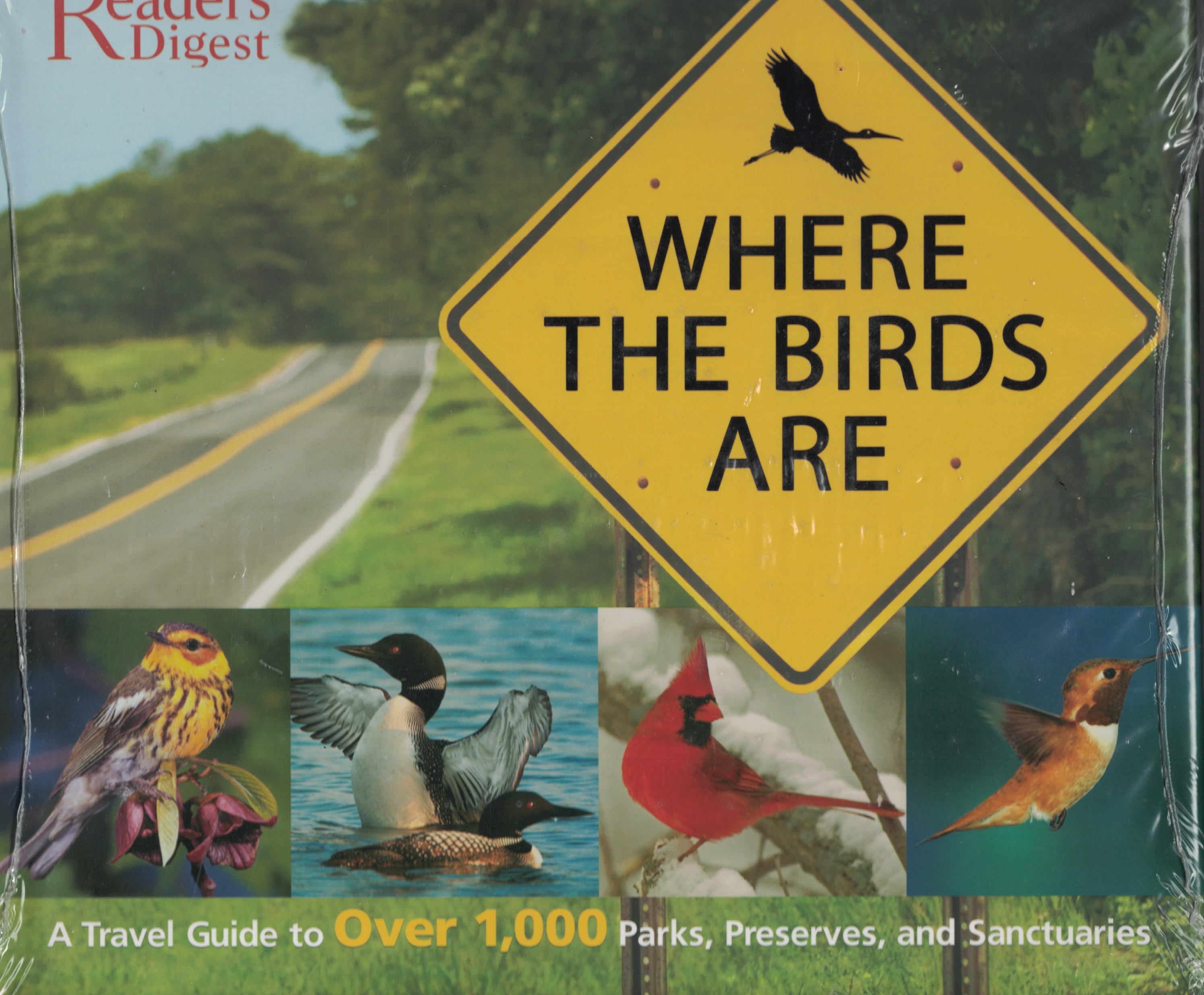 Image for Where The Birds Are Travl Guide to over 1,00 Parks, Preserves and Sanctuaries
