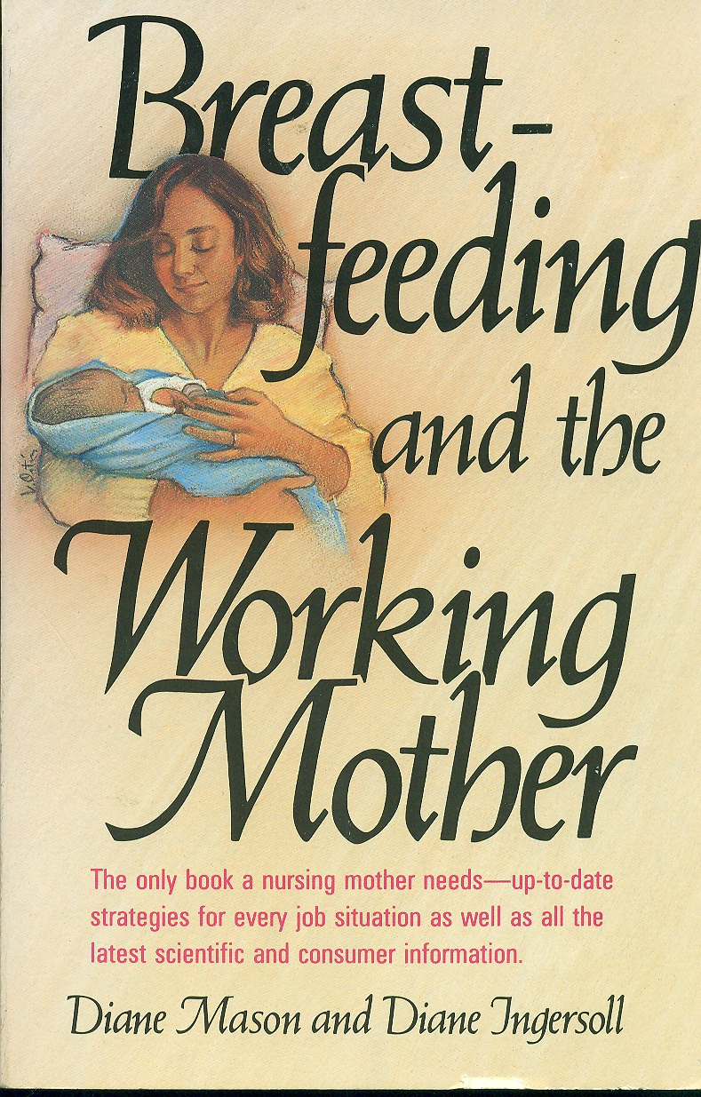 Image for Breast Feeding And The Working Mother