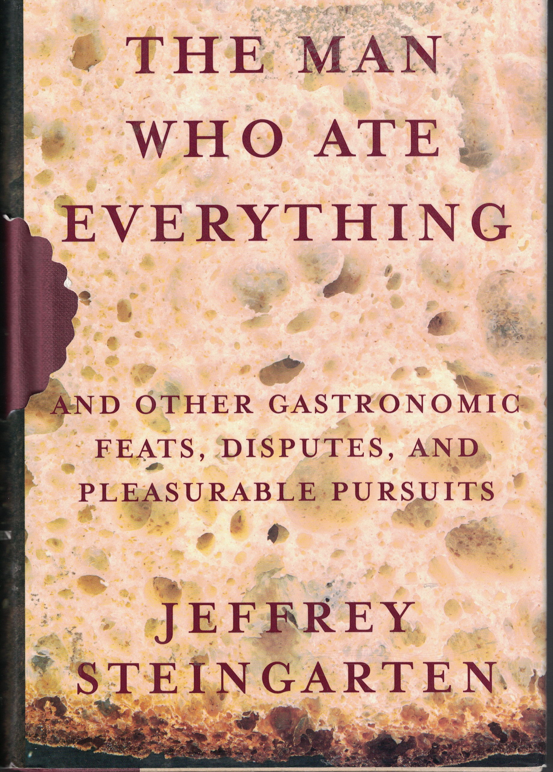 Image for Man Who Ate Everything And Other Gastronomic Feats, Disputes and Pleasurable Pursuits