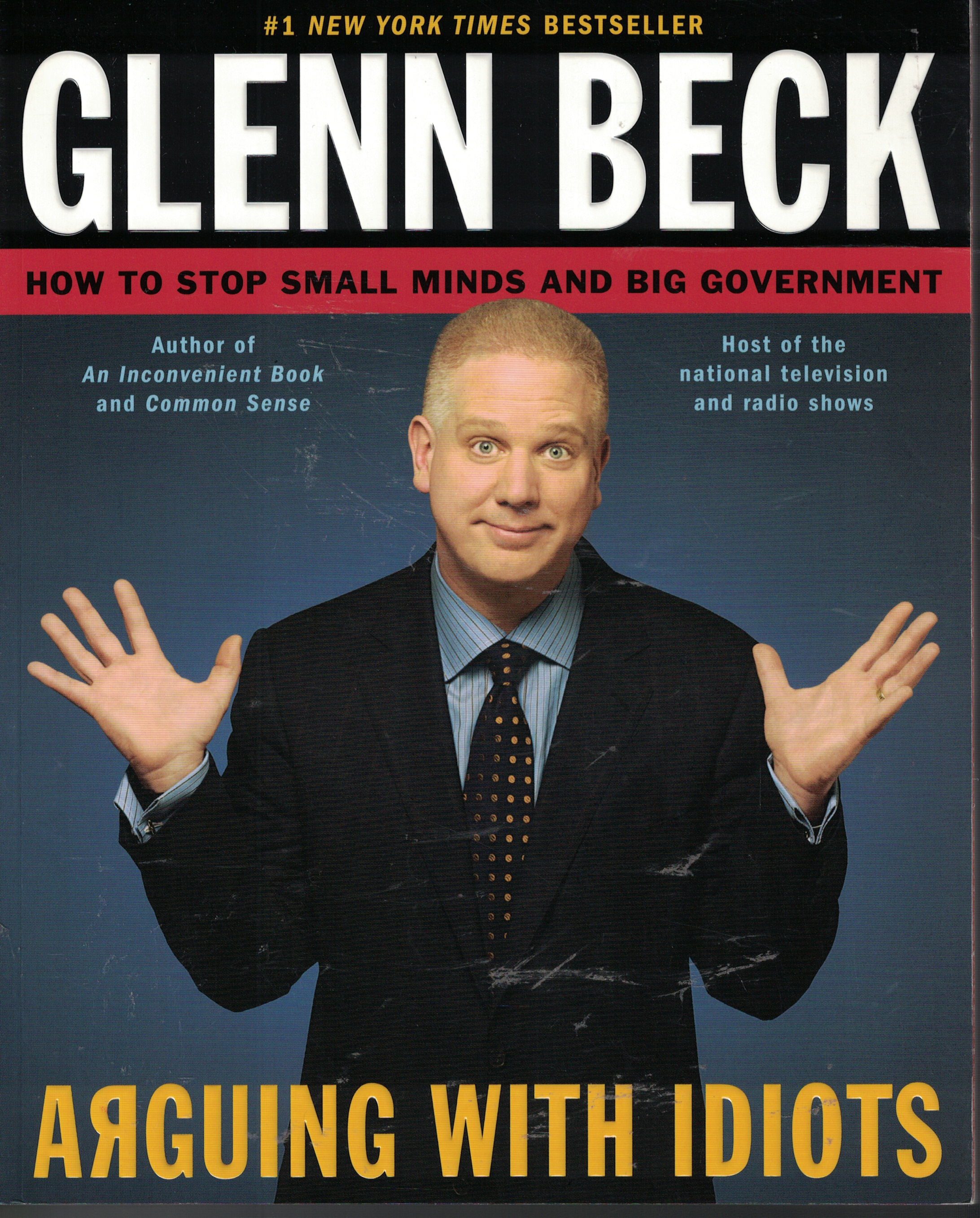 Image for Arguring With Idiots How to Stop Small Minds and Big Government