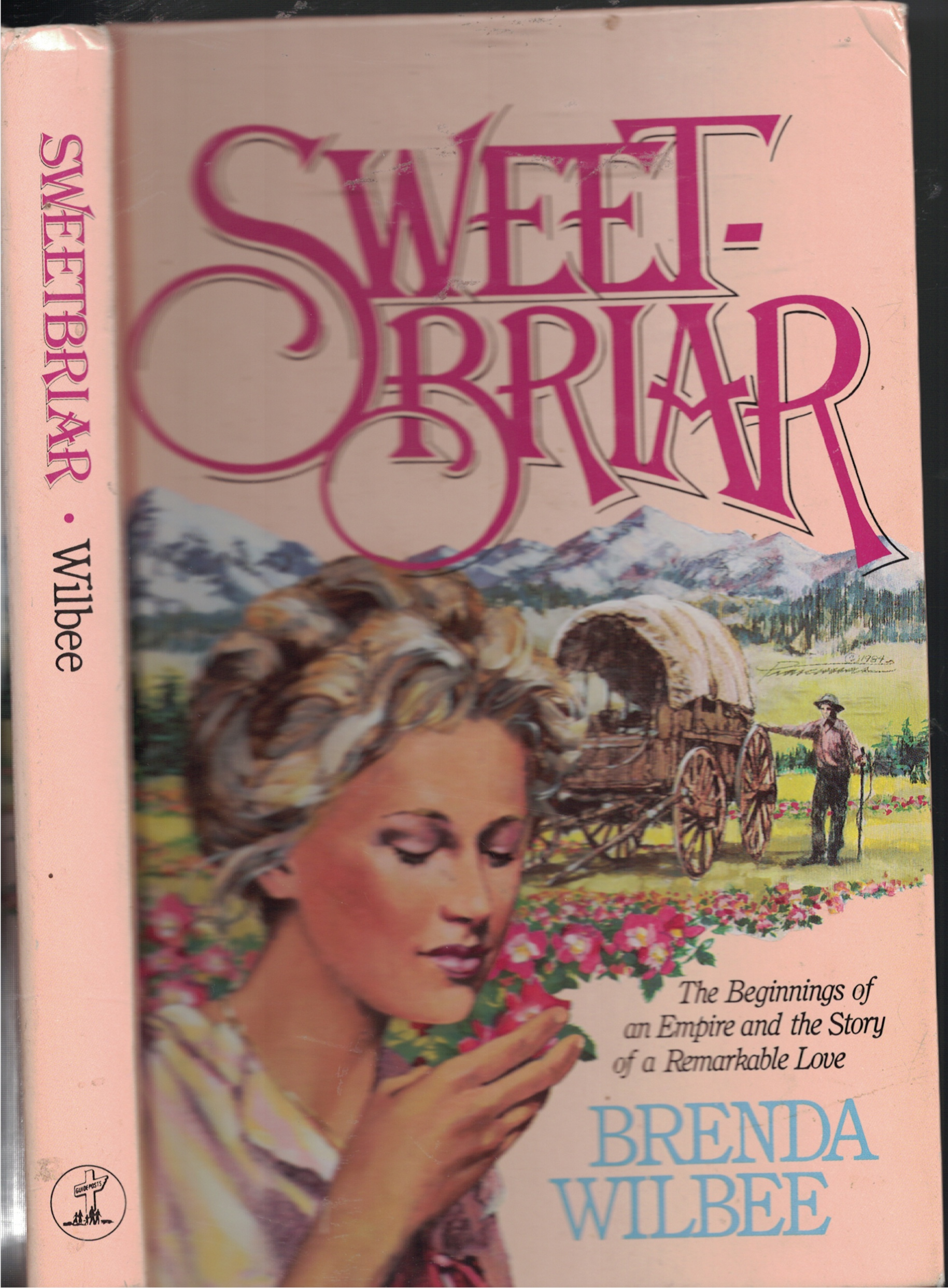 Image for Sweetbrair Beginnings of an Empire and the Story or a Remarkable Love