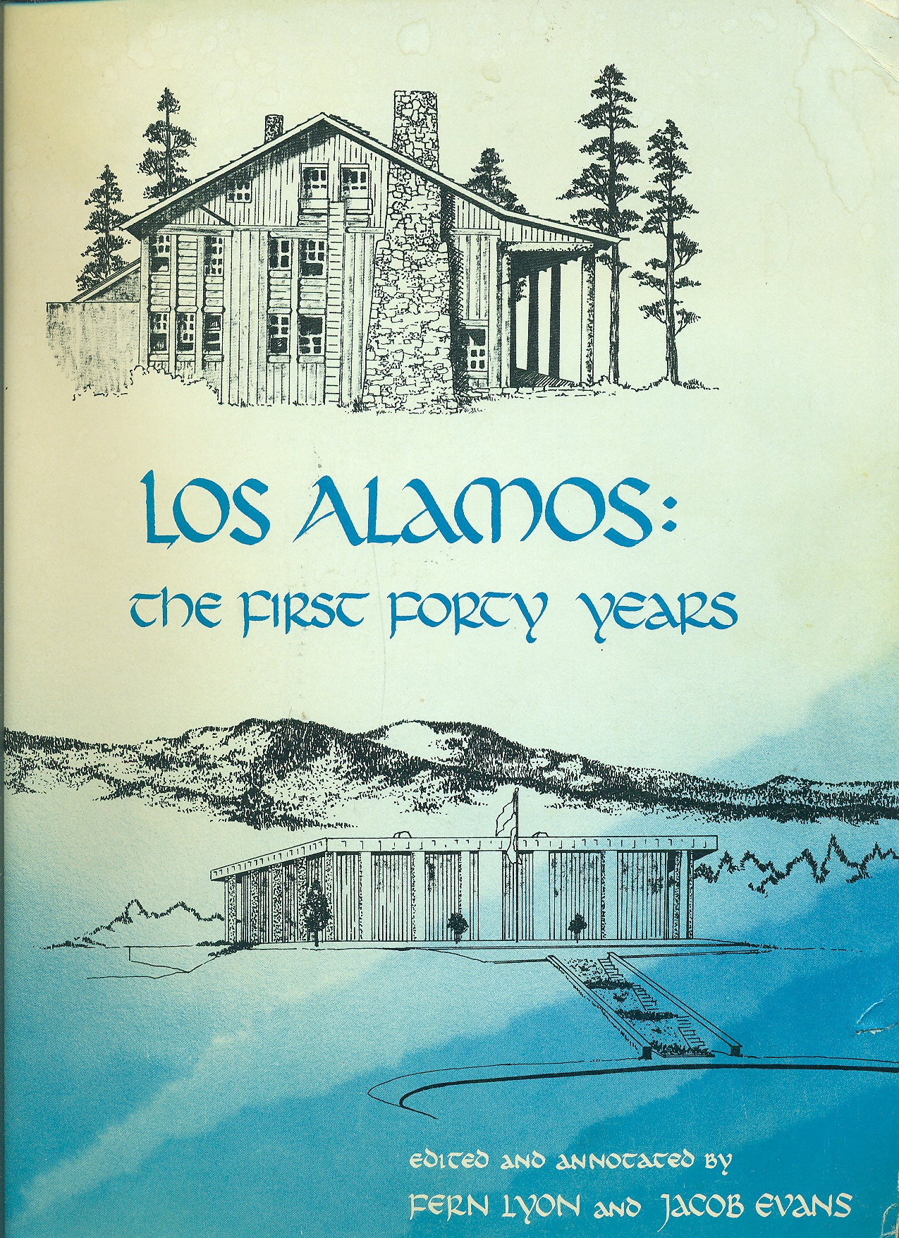 Image for Los Alamos The First Forty Years