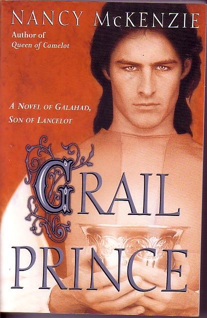 Image for Grail Prince A Novel of Galahad, Son of Lancelot