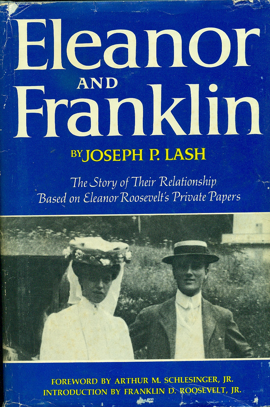 Image for Eleanor And Franklin The Story of Their Relationship, Based on Eleanor Roosevelt's Private Papers