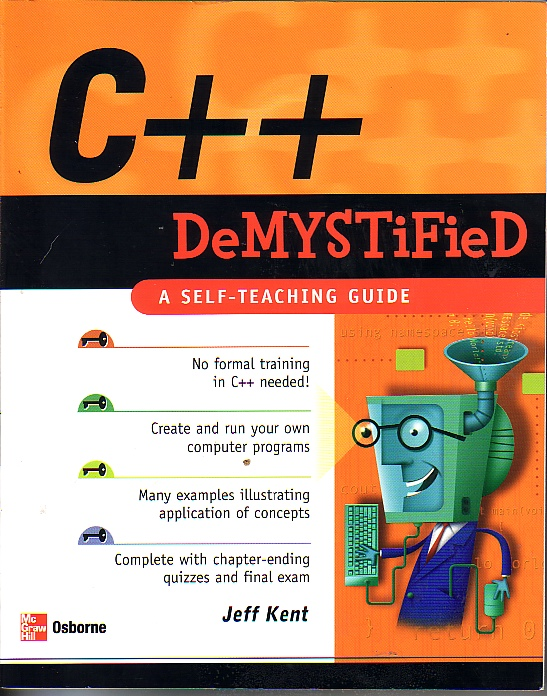 Image for C++ Demystified A Self Teaching Guide