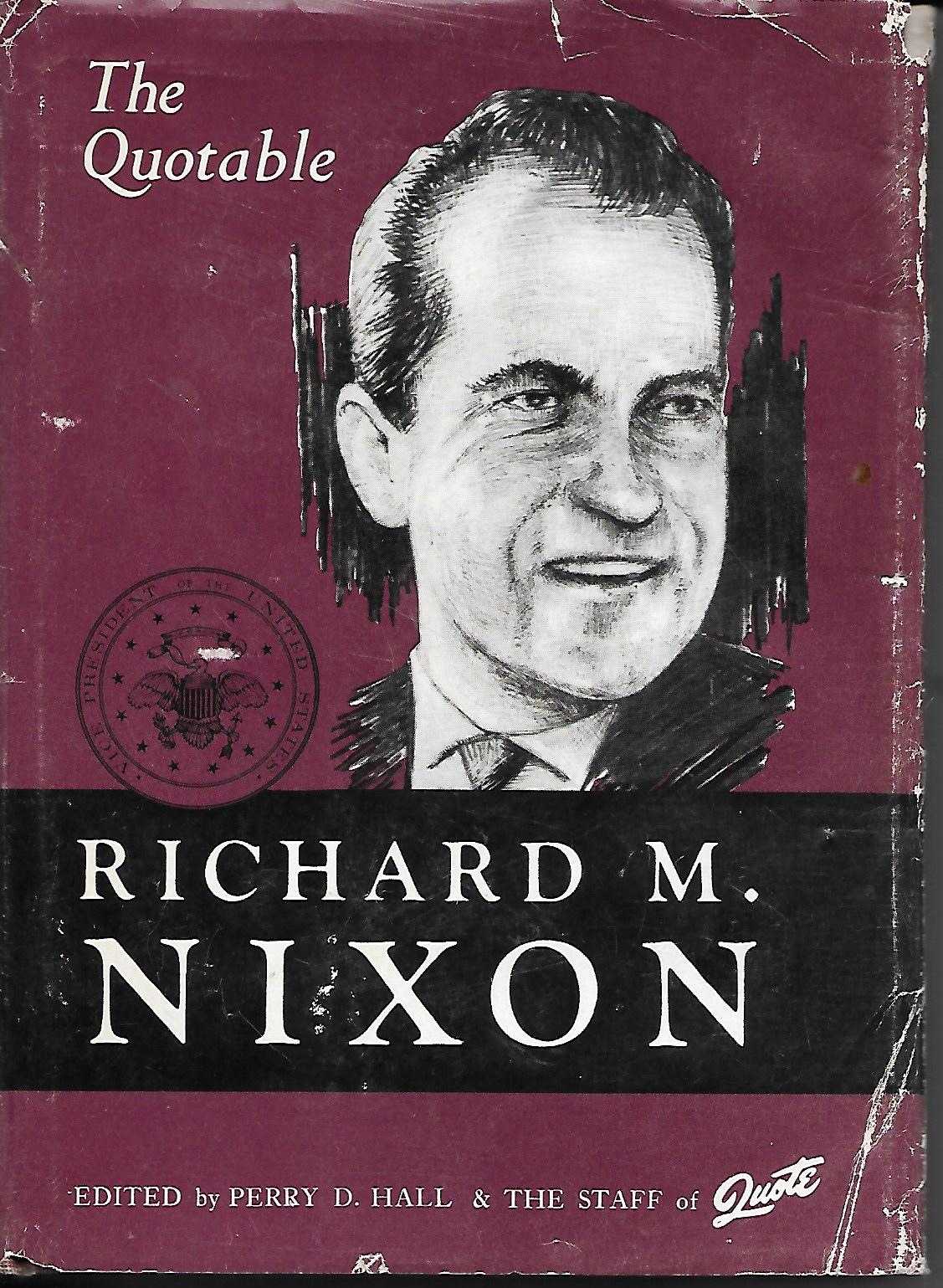 Image for The Quotable Richard M. Nixon