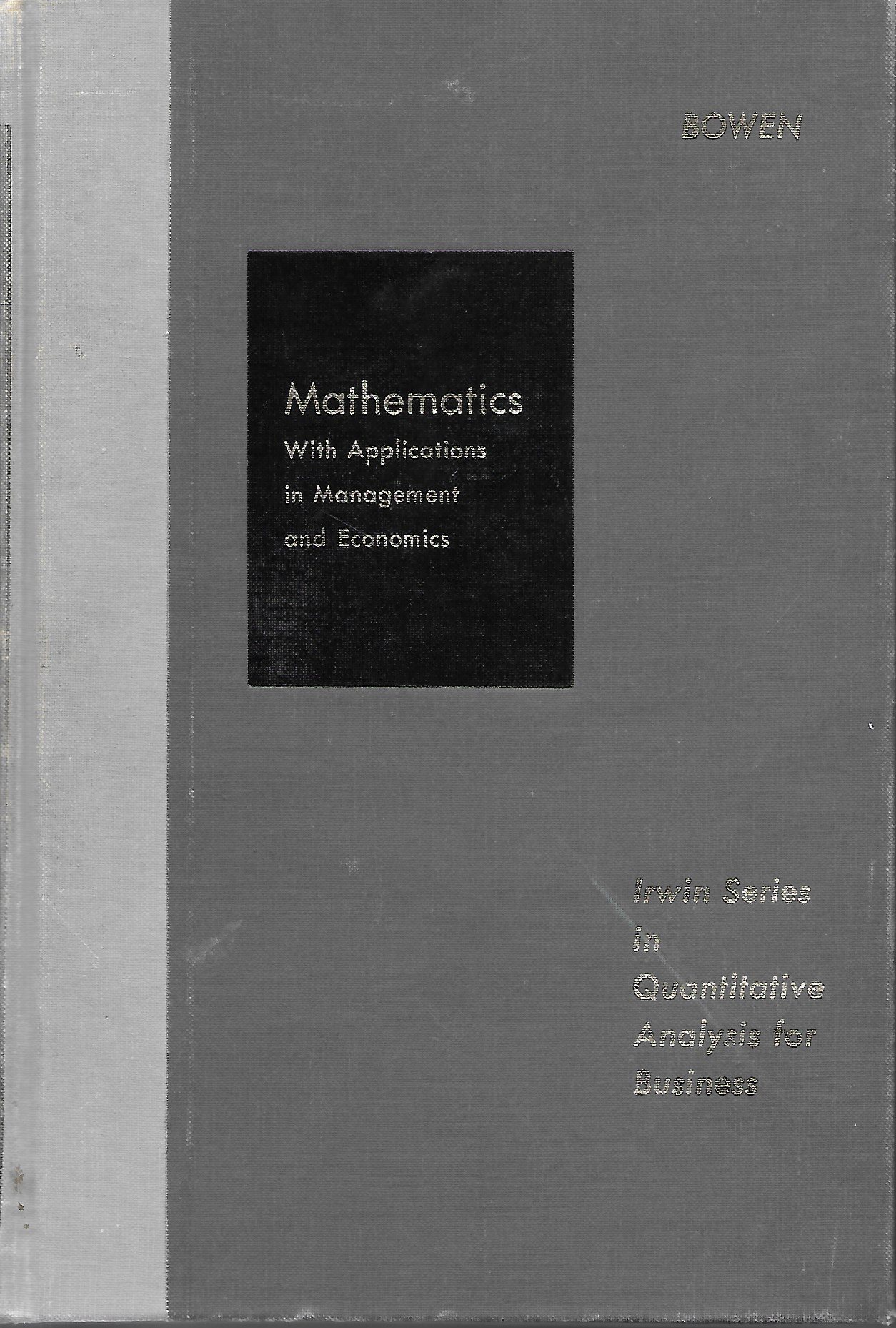 Image for Mathematics With Applications In Management And Economics Irwin Series in Quantitative Analysis for Business