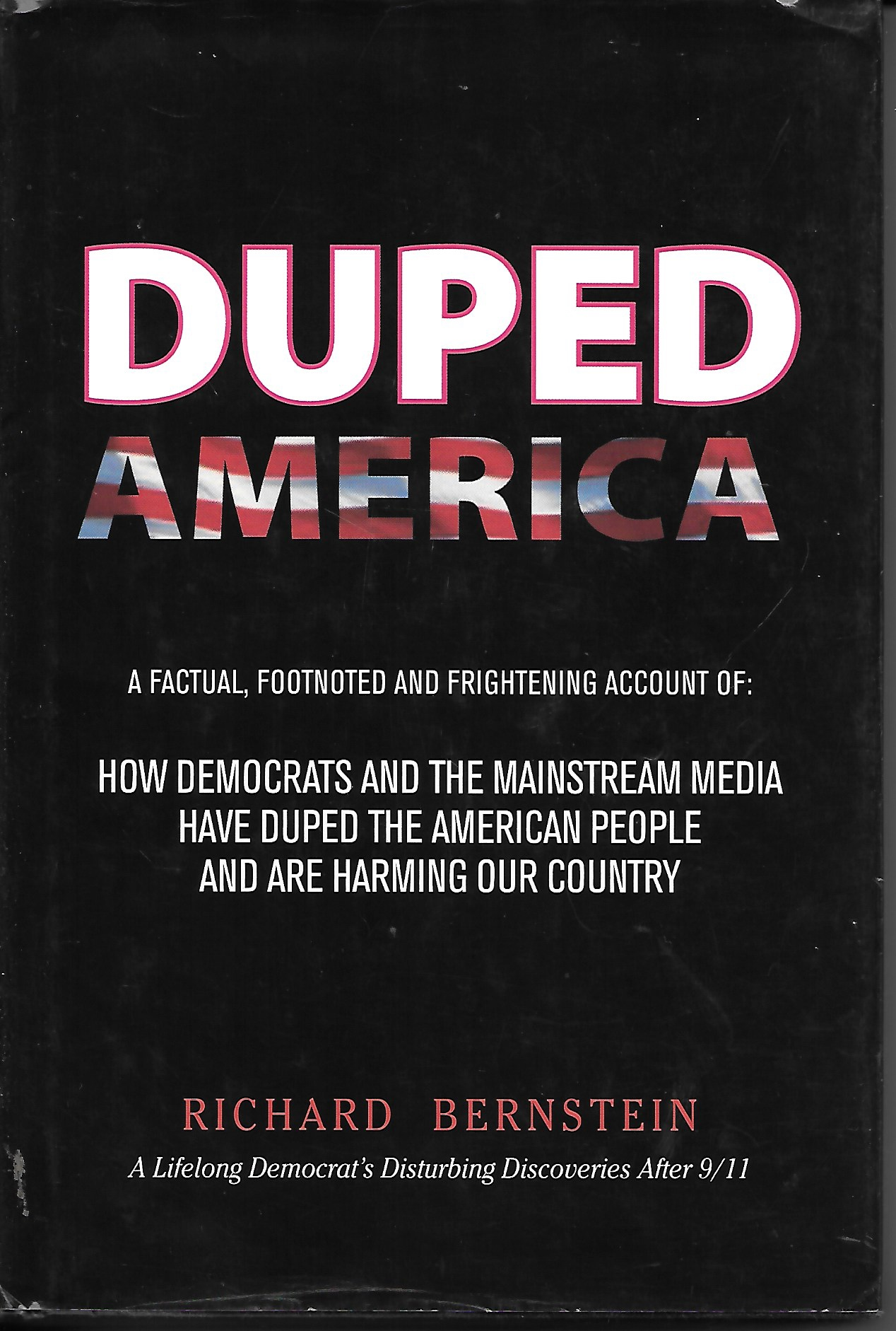 Image for Duped America How Democrats and the Mainstream Media Have Duped the American People
